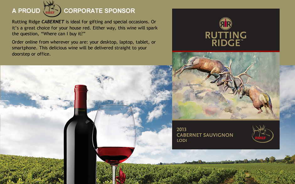 "Rutting Ridge CABERNET is ideal for gifting and special occasions. Or it's a great choice for your house red. Either way, this wine will spark the question, ""Where can I buy it?""  Order online from wherever you are: your desktop, laptop, tablet, or smartphone. This delicious wine will be delivered straight to your doorstep or office."